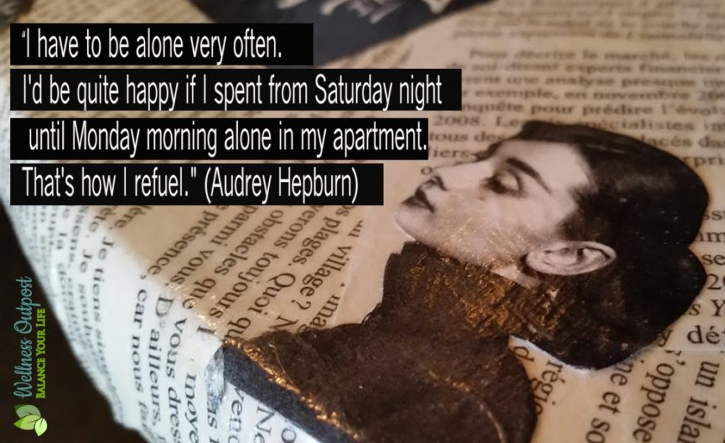 Being alone quote Audrey Hepburn